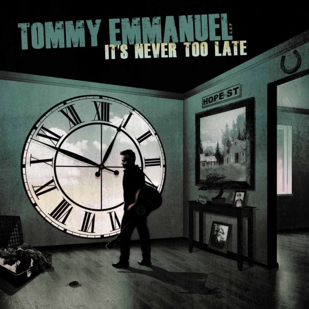 Tommy Emmanuel It's never too late CD Cover
