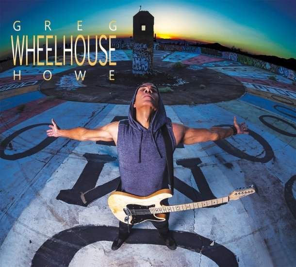 Greg Howe Wheelhouse CD cover