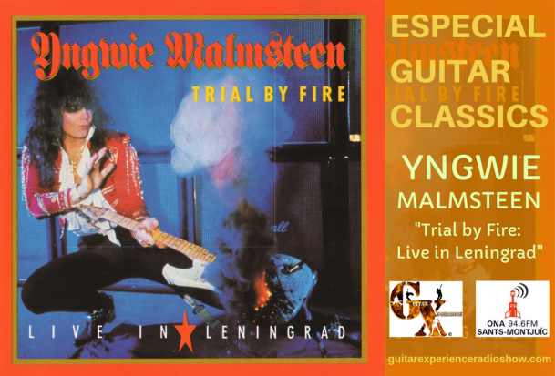 Especial Guitar Classics Yngwie Malmsteen Trial by Fire - Live in Leningrad