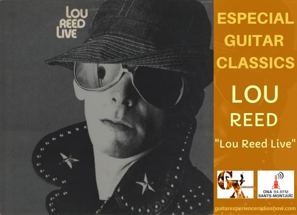 ESPECIAL GUITAR CLASSICS LOU REED LIVE